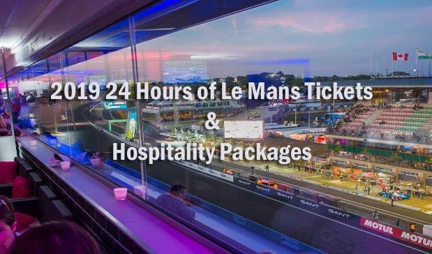 2019 24 Hours of Le Mans Tickets