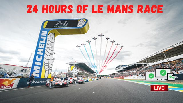 24 Hours of Le Mans 2021 live